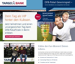 Vip Tickets Dfb Pokal Gewinnspiel Bei Der Targo Bank Gewinnspiele 2019