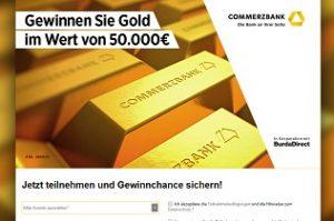 Commerzbank 50000 Euro Gold Gewinnspiel, Commerzbank Gewinnspiel